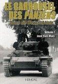 Le Carrousel Des Panzers. Volume 1