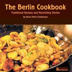 The Berlin Cookbook - Donhauser, Rose Marie
