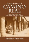 Search for the Camino Real