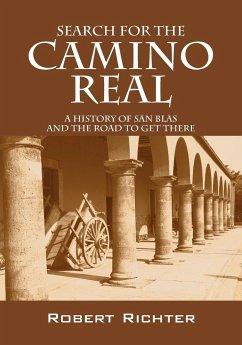 Search for the Camino Real - Richter, Robert
