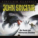 Die Nacht des Schwarzen Drachen / John Sinclair Classics Bd.9 (1 Audio-CD)