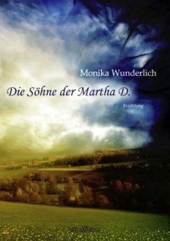 Die Söhne der Martha D.