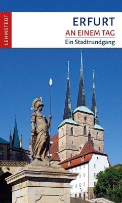 Erfurt an einem Tag - Kogel, Kristina