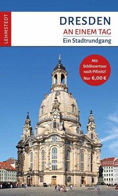 Dresden an einem Tag - Mundus, Doris