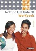 Notting Hill Gate 5 B. Workbook mit CD