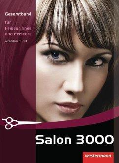 Salon 3000. Schülerbuch Gesamtband für Friseuri...