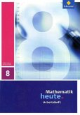 Mathematik heute 8. Arbeitsheft. Sachsen-Anhalt