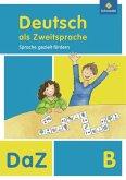 Deutsch als Zweitsprache B. Arbeitsheft. Sprache gezielt fördern