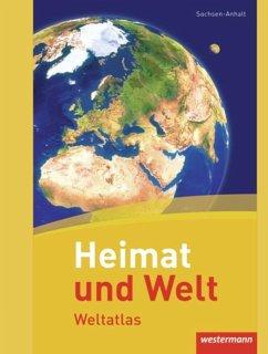 Heimat und Welt Weltatlas. Sachsen-Anhalt