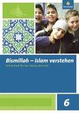 Bismillah 6. Arbeitsheft. Islam verstehen