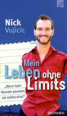 Mein Leben ohne Limits - Vujicic, Nick