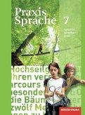 Praxis Sprache 7. Schülerband. Allgemeine Ausgabe