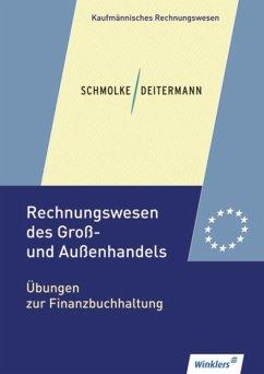 Rechnungswesen des Groß- und Außenhandels. Übungsheft - Clasen, Bianca; Rückwart, Wolf-Dieter