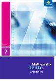 Mathematik heute 7. Arbeitsheft. Thüringen