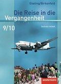 Die Reise in die Vergangenheit 9 / 10. Schülerband. Sachsen-Anhalt