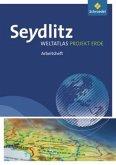 Seydlitz Weltatlas Projekt Erde - Ausgabe 2010