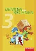 Denken und Rechnen 3. Schülerband. Hamburg, Bremen, Hessen, Niedersachsen, Nordrhein-Westfalen, Rheinland-Pfalz, Saarland und Schleswig-Holstein