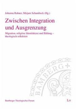 Zwischen Integration und Ausgrenzung