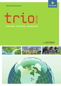 Trio Atlas. Rheinland-Pfalz und Saarland