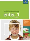 Enter 1. Schülerband mit CD-ROM. Informationstechnische Grundbildung