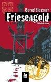 Friesengold / Hauptkommissar Greven Bd.4