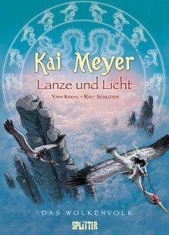 Lanze und Licht / Das Wolkenvolk Bd.2 - Meyer, Kai; Krehl, Jan