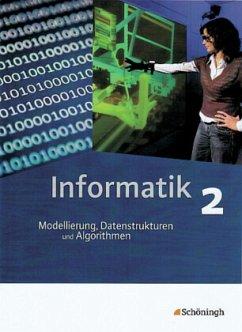 Informatik 2. Schülerband. Das neue Lehrwerk fü...