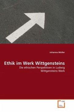Ethik im Werk Wittgensteins