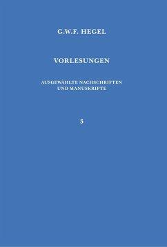Vorlesungen. Ausgewählte Nachschriften und Manuskripte / Vorlesungen über die Philosophie der Religion - Hegel, Georg W F