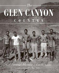 The Glen Canyon Country: A Personal Memoir - Fowler, Don