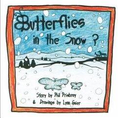 Butterflies in the Snow? - Prisbrey, Phil