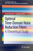 Optimal Time-Domain Noise Reduction Filters