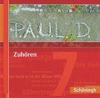 7. Klasse, Zuhören, 2 Audio-CDs / P.A.U.L. D., Ausgabe für Gymnasien