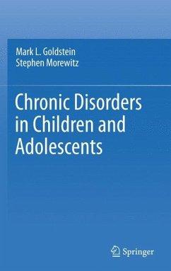 Chronic Disorders in Children and Adolescents - Morewitz, Stephen; Goldstein, Mark L.