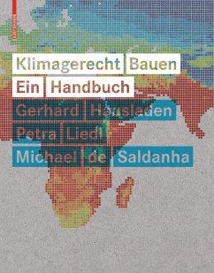 Klimagerecht Bauen - Hausladen, Gerhard; Liedl, Petra; Saldanha, Michael de