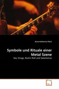 Symbole und Rituale einer Metal Szene