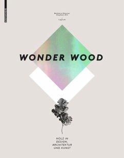 Wonder Wood - Glasner, Barbara;Ott, Stephan