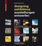 Ausstellungen entwerfen / Designing Exhibitions
