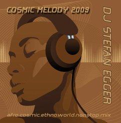 Cosmic Melody 2009 - Dj Stefan Egger
