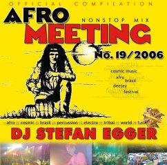 Afro Meeting Nr.19-2006 - Dj Stefan Egger