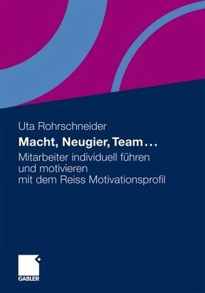 Macht, Neugier, Team von Uta Rohrschneider - Buch