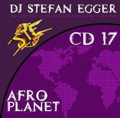 Afro Planet Cd 17 - Dj Stefan Egger