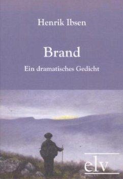 Brand - Ibsen, Henrik