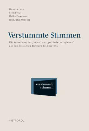 Verstummte Stimmen - Heer, Hannes; Fritz, Sven; Drummer, Heike; Zwilling, Jutta