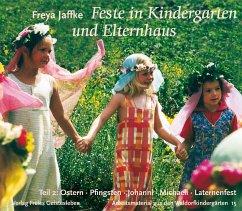 Feste im Kindergarten und Elternhaus 2 - Jaffke, Freya
