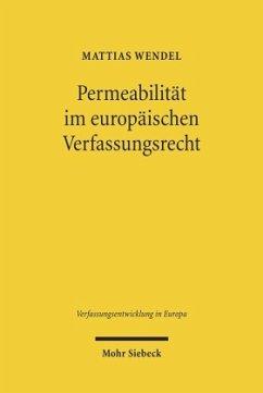 Permeabilität im europäischen Verfassungsrecht - Wendel, Mattias