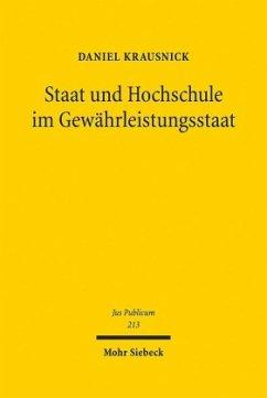 Staat und Hochschule im Gewährleistungsstaat - Krausnick, Daniel