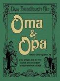 Das Handbuch für Oma & Opa