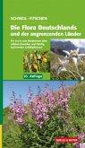 Die Flora Deutschlands und der angrenzenden Länder