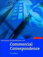 Oxford Handbook for Commercial Correspondence. Intermediate to Advanced - Ashley